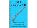 "Gun Guides Takedown Guide ""M1 Garand"" Book"