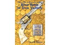 Blue Book of Gun Values 35th Edition Book by S.P. Fjestad