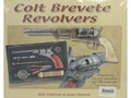 &quot;Colt Brevete Revolvers&quot; Book by Roy Marcot &amp; Ron Paxton