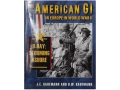 &quot;The American GI in Europe in World War II - D-Day Storming Ashore&quot; Book By J. E. Kaufmann and H. W. Kaufmann