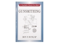 "Product detail of ""Gunsmithing: 6th Edition"" Book by Roy E. Dunlap"