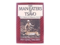 &quot;The Man-Eaters of Tsavo&quot; Book by Lt. Col. J.H. Patterson, D.S.O.