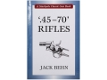 "Product detail of ""45-70 Rifles"" Book By Jack Behn"