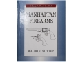 "Product detail of ""Manhattan Firearms"" Book By Waldo E. Nutter"