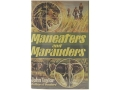 &quot;Maneaters and Marauders&quot; Book by John &quot;Pondoro&quot; Taylor