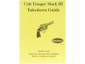 "Radocy Takedown Guide ""Colt Trooper Mark 3"""