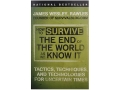&quot;How to Survive The End of The World As We Know It&quot; Book By James Rawles