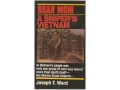 Product detail of &quot;Dear Mom: A Sniper&#39;s Vietnam&quot; Book by Joseph T. Ward