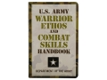 """U.S. Army Warrior Ethos and Combat Skills Handbook"" Book By Department of the Army"