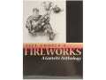 &quot;Fireworks: A Gunsite Anthology&quot; Book by Jeff Cooper