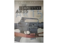 &quot;The Competitive AR-15: The Mouse that Roared&quot; Book by Glen Zediker