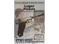 American Gunsmithing Institute (AGI) Technical Manual &amp; Armorer&#39;s Course Video &quot;Luger Pistols&quot; DVD