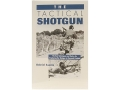 &quot;The Tactical Shotgun&quot; Book by Gabriel Suarez