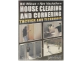 "Gun Video ""House Clearing and Cornering: Tactics and Techniques with Bill Wilson & Ken Hackathorn"" DVD"