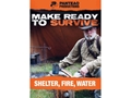 "Panteao ""Make Ready to Survive: Shelter, Fire, Water"" DVD"