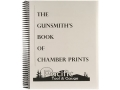 &quot;The Gunsmith&#39;s Book of Chamber Prints&quot; Book by Dave Kiff
