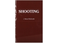 """Shooting"" Book by J. Henry FitzGerald"