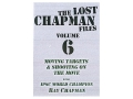 "Gun Video ""The Lost Chapman Files Volume 6: Moving Targets And Shooting On The Move"" DVD"