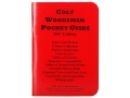 &quot;Colt Woodsman Pocket Guide: 2007 Edition&quot; Book By Robert Rayburn
