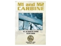 Gun Video &quot;M1 And M2 Carbine&quot; DVD
