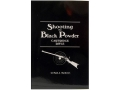 &quot;Shooting the Black Powder Cartridge Rifle&quot; Book by Paul A. Matthews