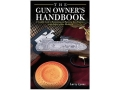 """The Gun Owner's Handbook"" Book by Larry Lyons"