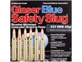 Glaser Blue Safety Slug Ammunition 223 Remington 45 Grain Package of 6