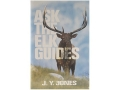 """Ask the Elk Guides"" Book by J. Y. Jones"