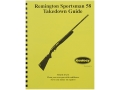 Radocy Takedown Guide &quot;Remington Sportsman 58&quot;
