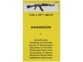 &quot;7.62x39mm AK47&quot; Handbook