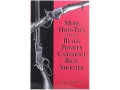 &quot;More How-To&#39;s for the Black Powder Cartridge Rifle Shooter&quot; Book By Paul A. Matthews