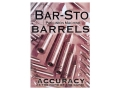 Gun Video &quot;Bar-Sto Precision Machine Barrels: Accuracy Is The Name of The Game&quot; DVD