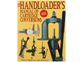 "Product detail of ""Handloader's Manual of Cartridge Conversions"" Book by John Donnelly"