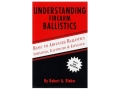 &quot;Understanding Firearm Ballistics&quot; Book by Robert Rinker