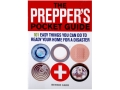&quot;The Prepper&#39;s Pocket Guide: 101 Things You Can Do To Ready Your Home For A Disaster&quot; Book by Bernie Carr