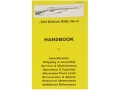 &quot;.303 British SMLE Rifle No. 4&quot; Handbook