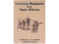 Gun Video &quot;Infantry Weapons and Their Effects&quot; DVD
