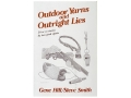 """Outdoor Yarns and Outright Lies"" Book by Gene Hill and Steve Smith"