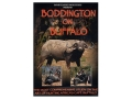 Safari Press Video &quot;Boddington on Buffalo&quot; DVD