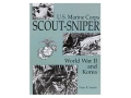 """U.S. Marine Corps Scout-Sniper: World War II and Korea"" Book by Peter Senich"