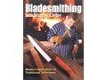 "Product detail of ""Bladesmithing with Murray Carter"" Book by Murray Carter"