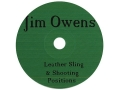 Jim Owens &quot;Leather Sling and Shooting Positions&quot; CD-ROM