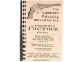 Loadbooks USA &quot;Thompson Center Contender Volume 1&quot; Reloading Manual Calibers 17 Bumble Bee to 7mm TCU