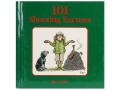 &quot;101 Shooting Excuses&quot; Book by Bryn Parry