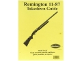 "Radocy Takedown Guide ""Remington 11-87"""