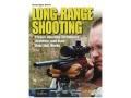 &quot;The Gun Digest Book of Long-Range Shooting&quot; Book by L.P. Brezny