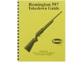 Radocy Takedown Guide &quot;Remington 597&quot;