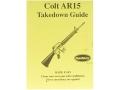 "Radocy Takedown Guide ""Colt AR-15"""