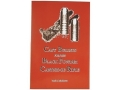 &quot;Cast Bullets for the Black Powder Cartridge Rifle&quot; Book by Paul A. Matthews