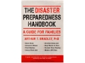 &quot;The Disaster Prepardness Handbook: A Guide for Families&quot; Book by Arthur Bradley
